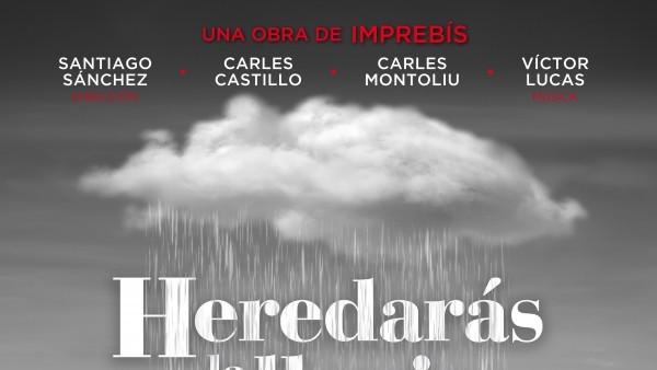 HEREDARÁS LA LLUVIA