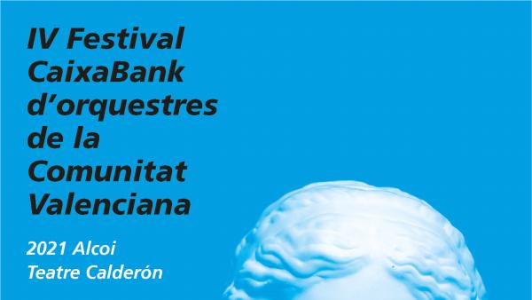 IV Festival CaixaBank de Orquestas