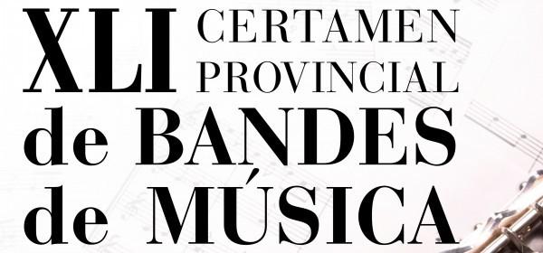 XLI Certamen Provincial de Bandas de Música