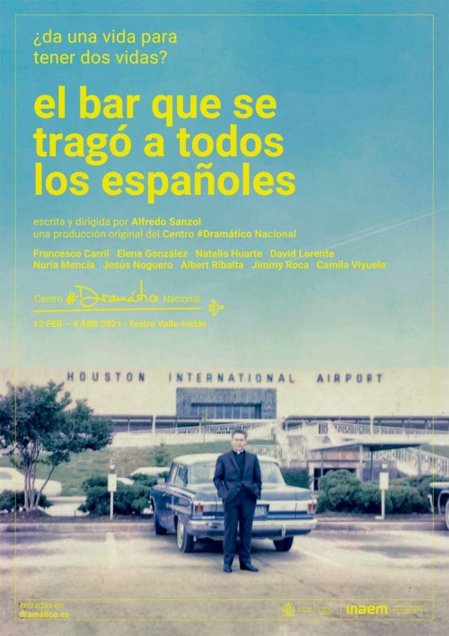 Cartell 'El bar que se tragó a todos los españoles'