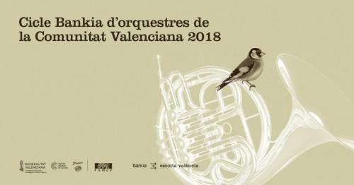 Cicle Bankia d'orquestres de la Comunitat Valenciana 2018
