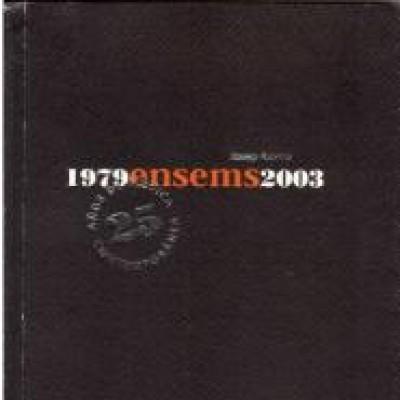 1979 ensems 2003 : 25 años de música contemporánea