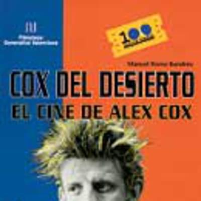 Cox del desierto: el cine de Alex Cox