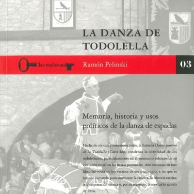 La danza de Todolella : memoria, historia y usos políticos de la danza de espadas