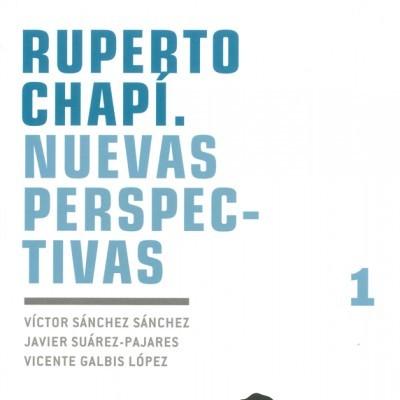 Ruperto Chapí : Nuevas perspectivas
