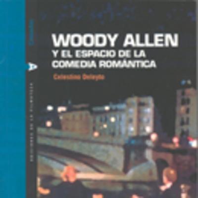 Woody Allen y el espacio de la comedia romántica