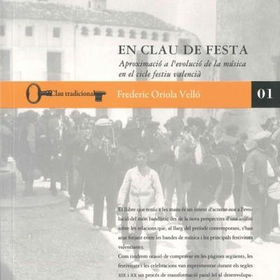 En clau de festa: aproximació a l'evolució de la música en el cicle festiu valencià