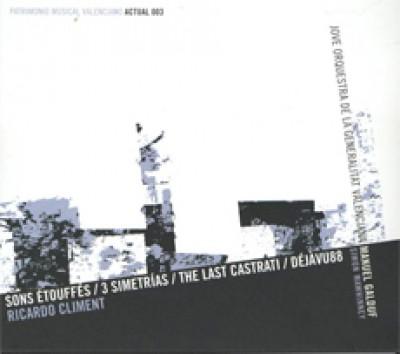 Son étouffés/3 simetrías/The last castrati/Déjàvu88