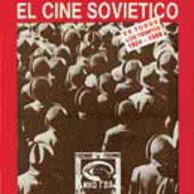 El cine soviético de todos los tiempos: 1924-1986