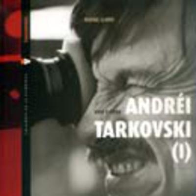 Andréi Tarkovski: vida y obra (vols. I y II)
