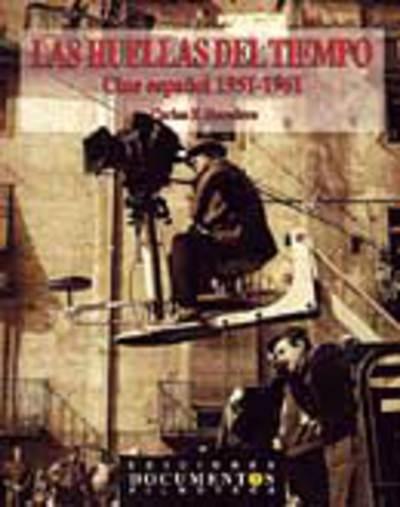 Las huellas del tiempo: cine español 1951-1962