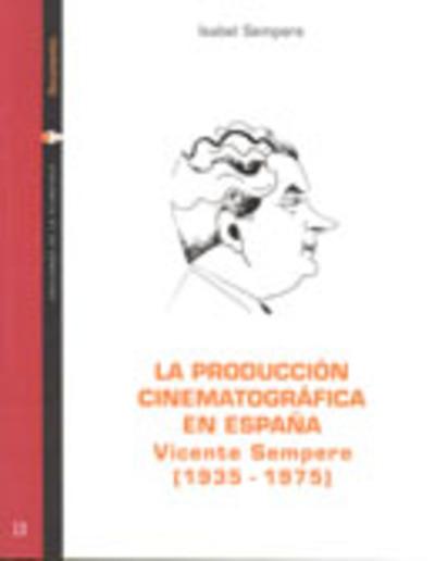 La producción cinematográfica en España