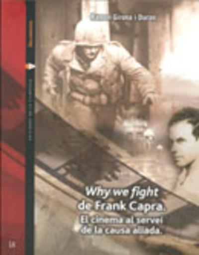 Why we fight de Frank Capra