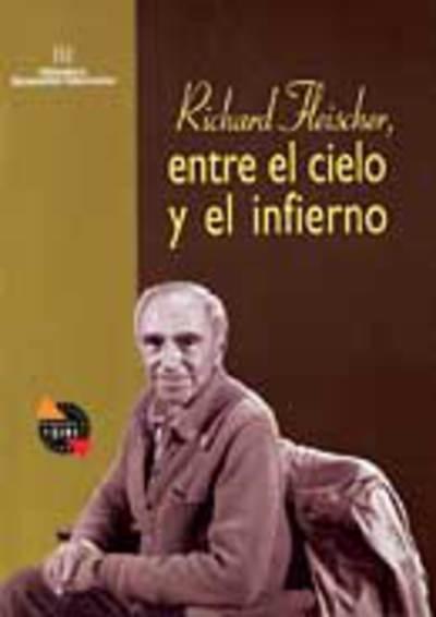 Richard Fleischer, entre el cielo y el infierno