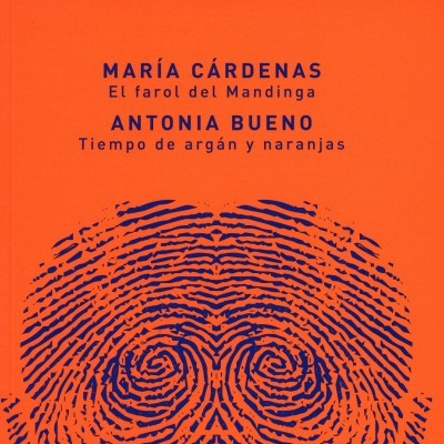 El farol del Mandinga / Tiempo de argán y naranjas