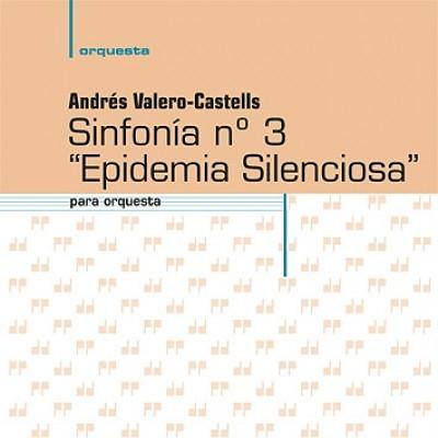 Epidemia silenciosa, 3ª sinfonía