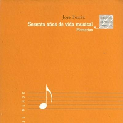 Sesenta años de vida musical. Memorias