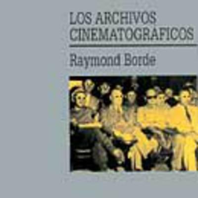 Los archivos cinematográficos