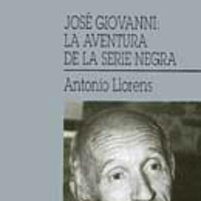 José Giovanni: la aventura de la serie negra