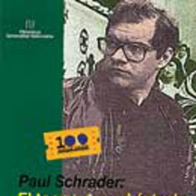 Paul Schrader: El tormento y el éxtasis