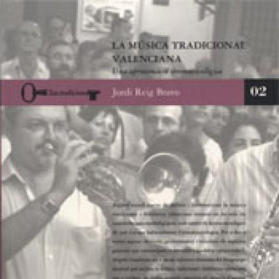 La música tradicional valenciana. Una aproximació etnomusicològica