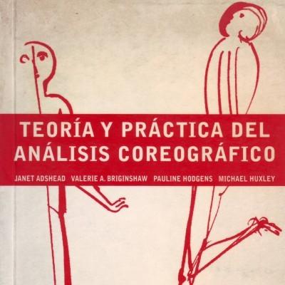 Teoría y práctica del análisis coreográfico