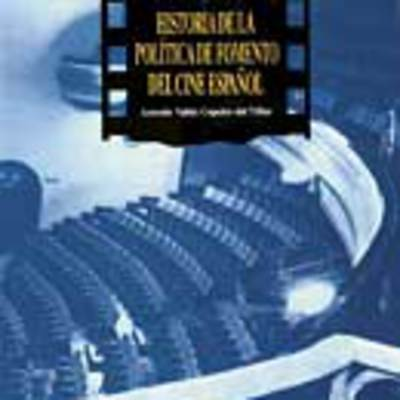 Historia de la política de fomento del cine español