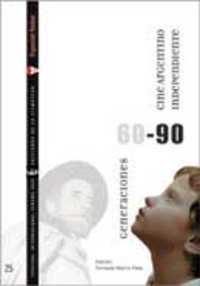 Generaciones 60-90: Cine argentino independiente (vol. II)