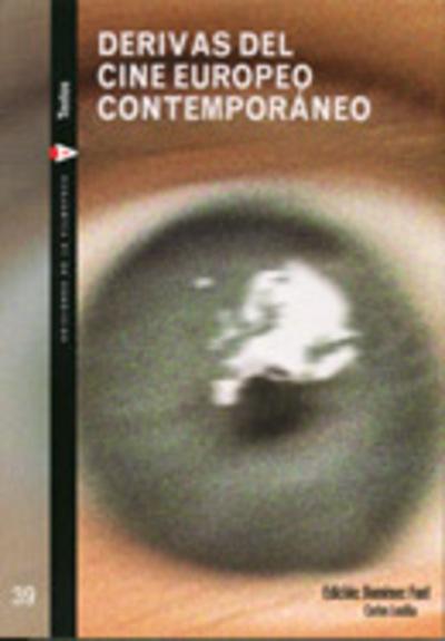 Derivas del cine europeo contemporáneo
