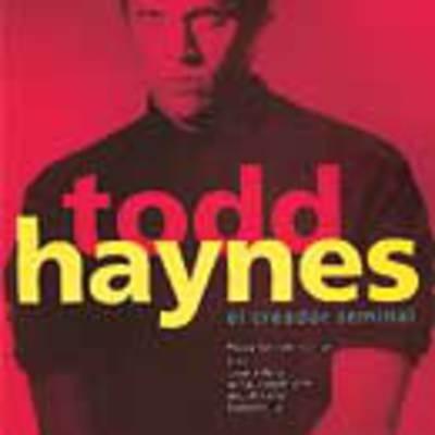 Todd Haynes, el creador seminal