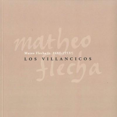 Los Villancicos: Mateo Flecha (c. 1481-1553)