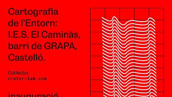 CARTOGRAFIA DEL ENTORNO: I.E.S. El Caminàs, barri de GRAPA, Castelló