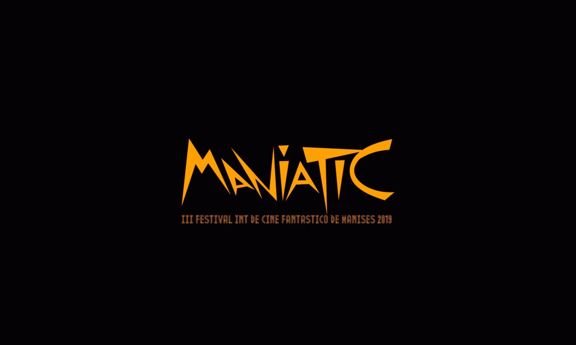 Maniatic Festival Internacional de Cine Fantástico de Manises